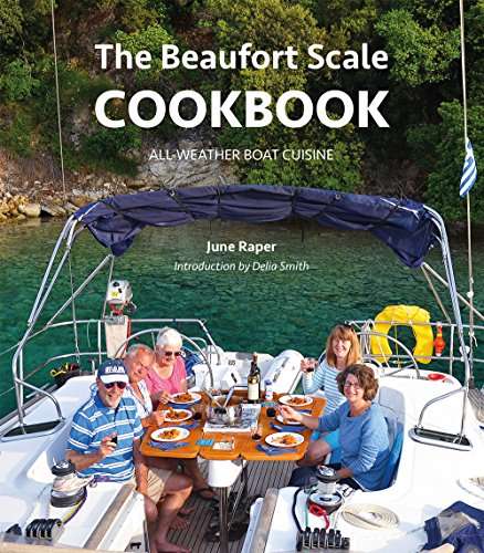 Image of The Beaufort Scale Cookbook - All-Weather Boat Cuisine