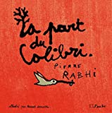 La Part du Colibri (version illustrée)