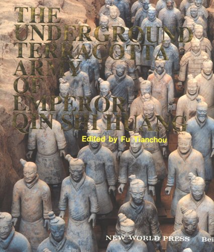 Underground Terracotta Army of Emperor Qin Shi Huang