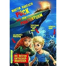 PUCK UND DER PIRATENTURM: 187 Seiten Entdeckerabenteuer für Kids