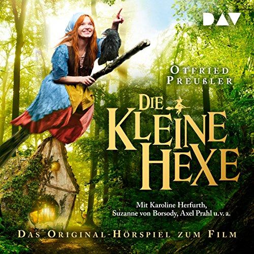 Die kleine Hexe: Das Original-Hörspiel zum Film