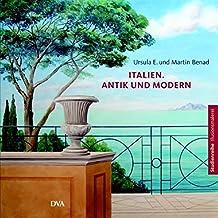Italien. Antik und modern: Studienreihe Illusionsmalerei