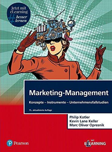 Marketing-Management: Konzepte-Instrumente-Unternehmensfallstudien (Pearson Studium - Economic BWL) Philip Lane