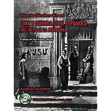 Cine y guerra civil espanola/ Film and Spanish Civil War: Del mito a la memoria/ From Myth to Memory