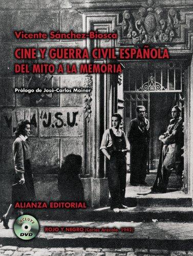 Cine y Guerra Civil española: Del mito a la memoria (Libros Singulares (Ls)) por Vicente Sánchez-Biosca