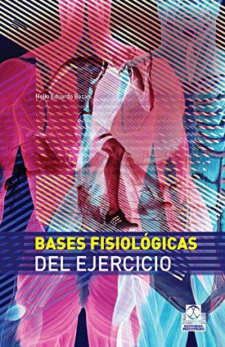 Bases fisiológicas del ejercicio (Medicina nº 85)