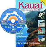 Kauai Underground Guide (Book & Audio CD, 17th Edition)