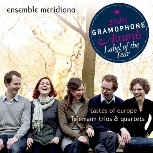 Tastes of Europe - Telemann Trios and Quartets Meridian-taste