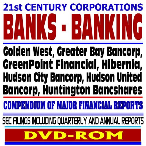 21st-century-corporations-banks-and-banking-golden-west-greater-bay-bancorp-greenpoint-hibernia-huds