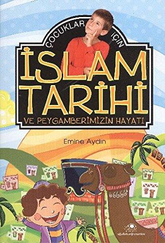 Cocuklar Icin Islam Tarihi
