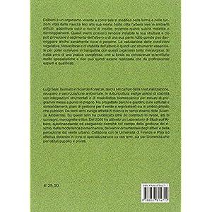 Valutazione integrata dell'albero. Manuale ad uso pratico per il rilevamento delle condizioni vegetative, fitosanitarie