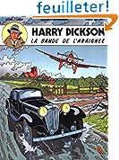 Harry Dickson, tome 1 : La bande de l'araignée