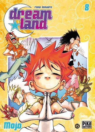 Dreamland T08 : Mojo