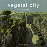 Vegetal city - Edition français-anglais-flamand