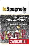 Lo Spagnolo Ágil Diccionario Italiano-Español / Dizionario Italiano-Spagnolo (Italian Edition)