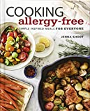 Best Simple Meals - Cooking Allergy-Free: Simple Inspired Meals for Everyone Review