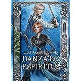 Danza de Espiritus (Duelo de Espadas nº 2)