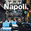 Napoli - Fotobildband inkl. 4 Musik-CDs (earBOOK): La Citta E La Musica