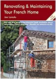 Renovating and Maintaining Your French Home