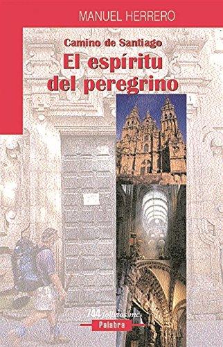 El espíritu del peregrino: Camino de Santiago (Folletos MC)