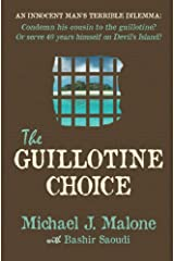 The Guillotine Choice Paperback