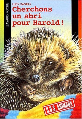 Cherchons un abri pour Harold !