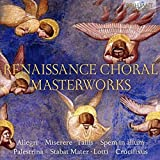 RENAISSANCE CHORAL MASTERWORKS; Choir of King`s