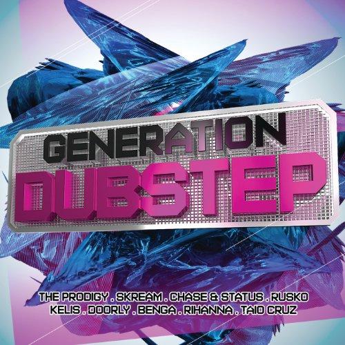 Generation Dubstep [Explicit]