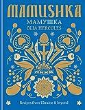 Image de Mamushka: Recipes from Ukraine & beyond (English Edition)