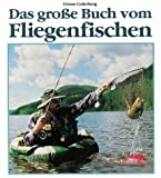Das große Buch vom Fliegenfischen