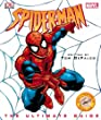 """""""Spiderman """": The Ultimate Guide (Spiderman)"""