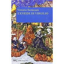 L'Eneide di Virgilio. Testo latino a fronte