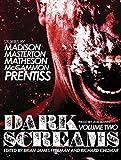 Dark Screams: Volume Two by Shawntelle Madison (2015-10-13)