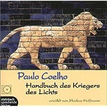 Handbuch des Kriegers des Lichts. 2 CDs