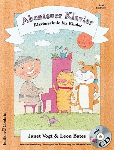 Abenteuer Klavier. Klavierschule für Kinder: Abenteuer Klavier 01. Erlebnisse