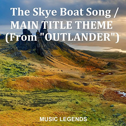The Skye Boat Song / Main Title Theme (From