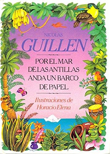 Por el Mar de las Antillas anda un barco de papel (Rosa y manzana) por Nicolás Guillén