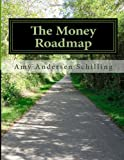 The Money Roadmap: You choose the destination AND the way!