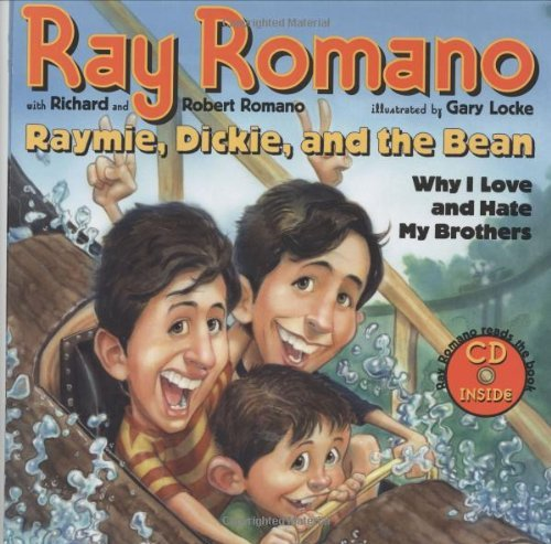 Raymie, Dickie, and the Bean: Why I Love and Hate My Brothers (Book and CD) by Ray Romano (2005-03-29)