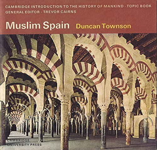 Muslim Spain (Cambridge Introduction to World History)