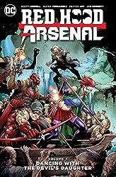 Red Hood/Arsenal Vol. 2: Devil's Daughter by Scott Lobdell (2016-10-18)