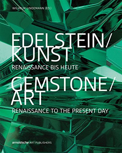 Gemstone/Art: Renaissance to the Present Day