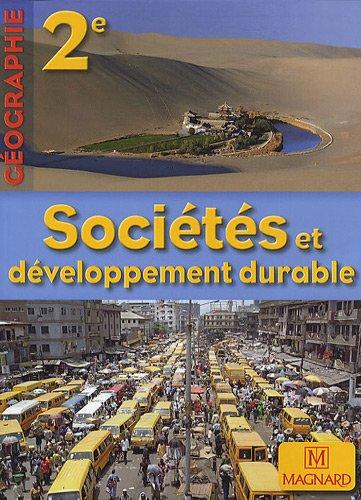 Géographie 2e : Sociétés et développement durable, petit format par Jacqueline Jalta, Jean-François Joly, Roger Reineri, José Riquier, Collectif