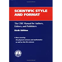 Scientific Style and Format: The CBE Manual for Authors, Editors, and Publishers (C B E Style Manual)