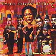 Mystic Knights of the C, with Elnora Spencer - EP