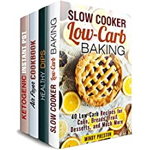 Healthy and Stress-Free Box Set (4 in 1): 150 Slow Cooker Desserts, Low Carb Dips and Dippers, Air Fryer and Instant Pot Recipes (Healthy Dump Recipes) (English Edition)