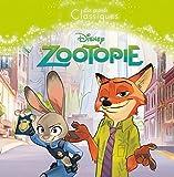 Telecharger Livres ZOOTOPIE Les Grands Classiques Disney (PDF,EPUB,MOBI) gratuits en Francaise