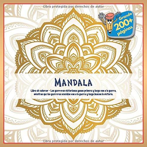 Libro de colorear Mandala - Los guerreros victoriosos ganan primero y luego van a la guerra, mientras que los guerreros vencidos van a la guerra y luego buscan la victoria.
