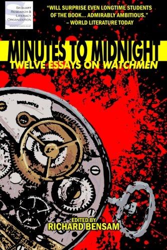 Minutes to Midnight: Twelve Essays on Watchmen por Richard Bensam