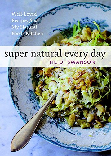 Super natural every day well loved recipes from my natural foods ahorra eur 616 31 al elegir la edicin kindle forumfinder Gallery